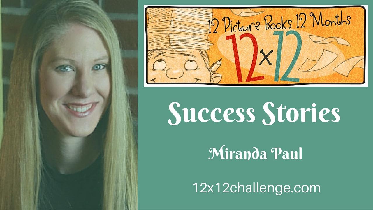 12 X 12 Success Story: Miranda Paul