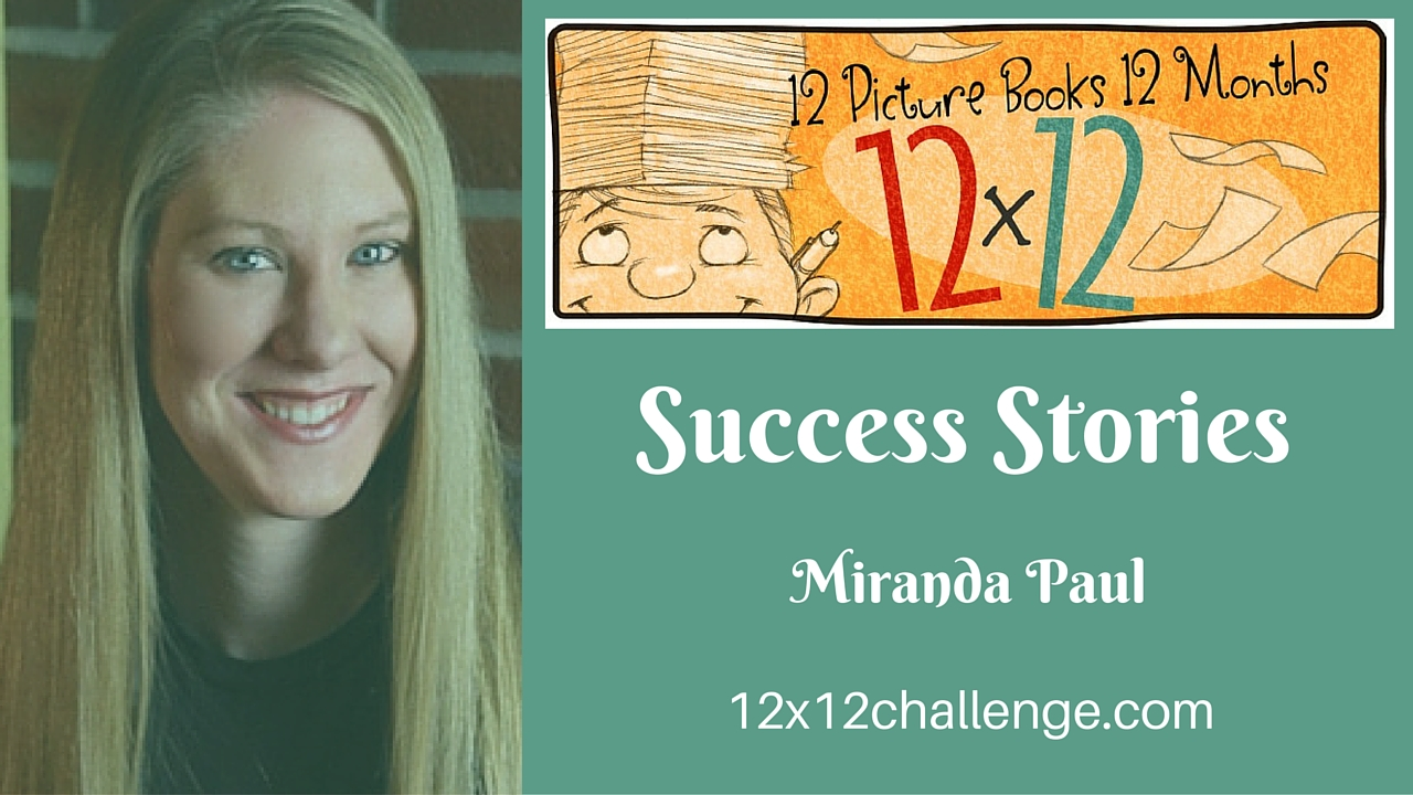 12 X 12 Success Story: Miranda Paul