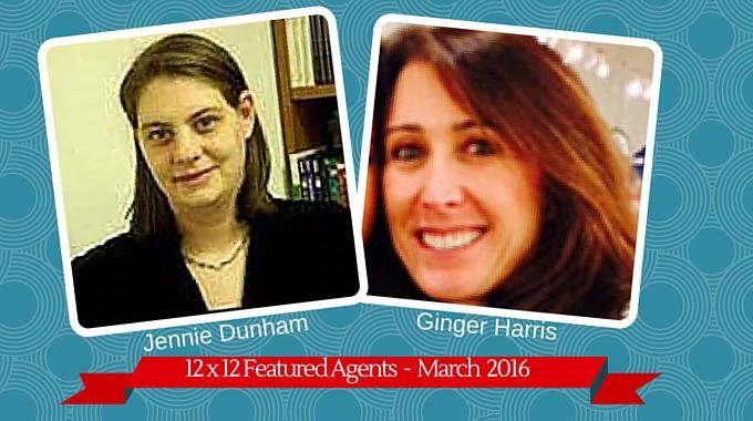 Jennie Dunham & Ginger Harris – 12 X 12 Featured Agent April 2016