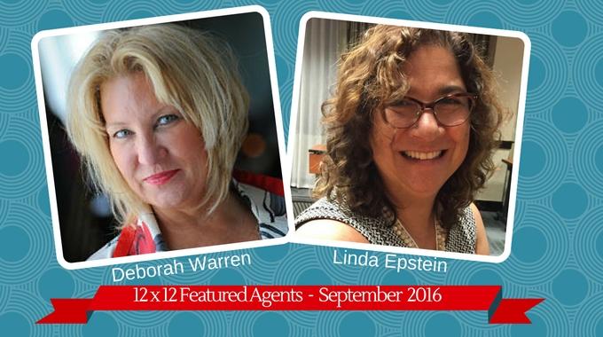 Deborah Warren & Linda Epstein – 12 X 12 Featured Agents September 2016