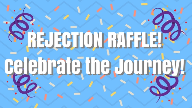 Rejection Raffle