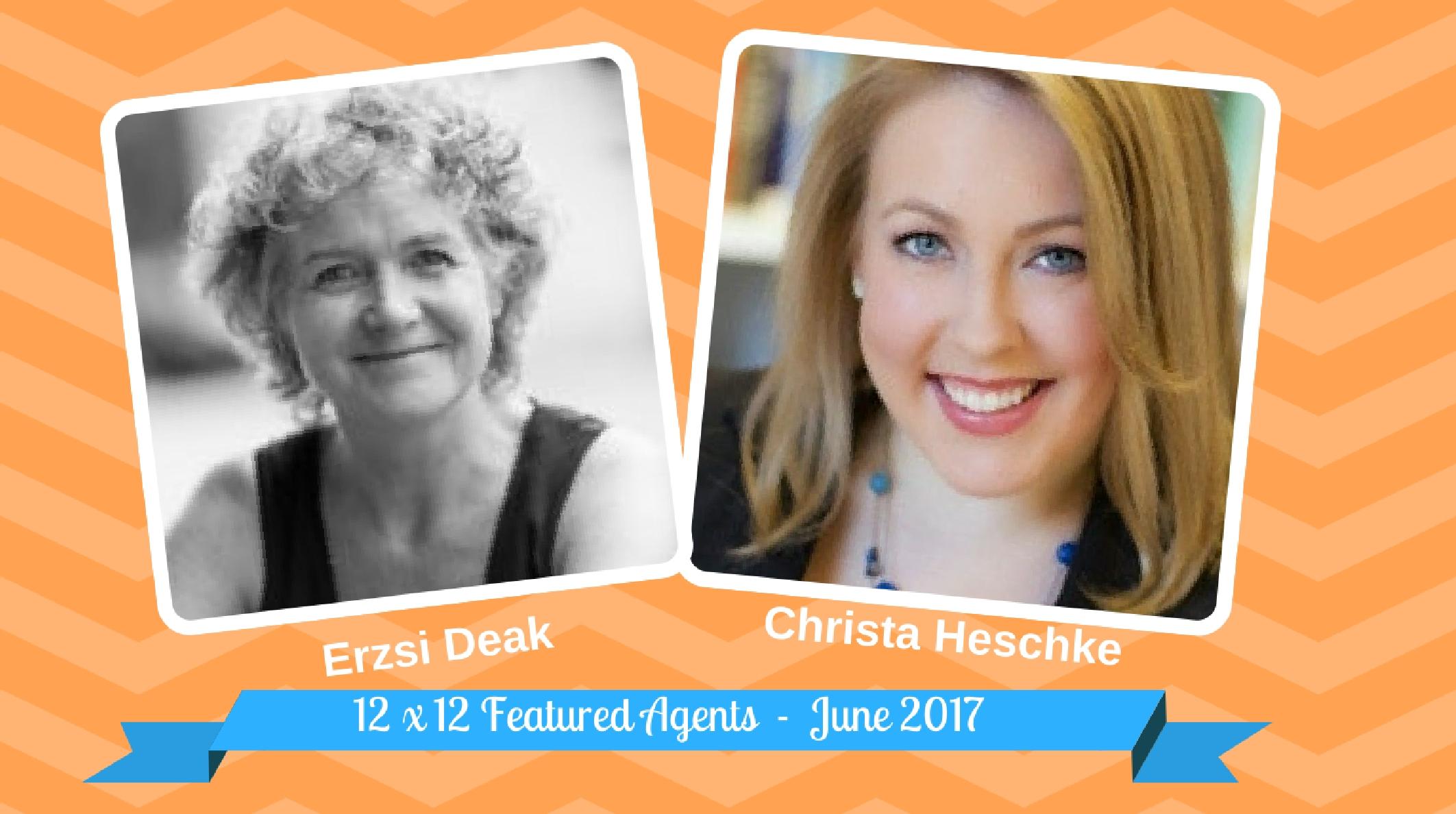 Erzsi Deak & Christa Heschke – 12 X 12 Featured Agents June 2017