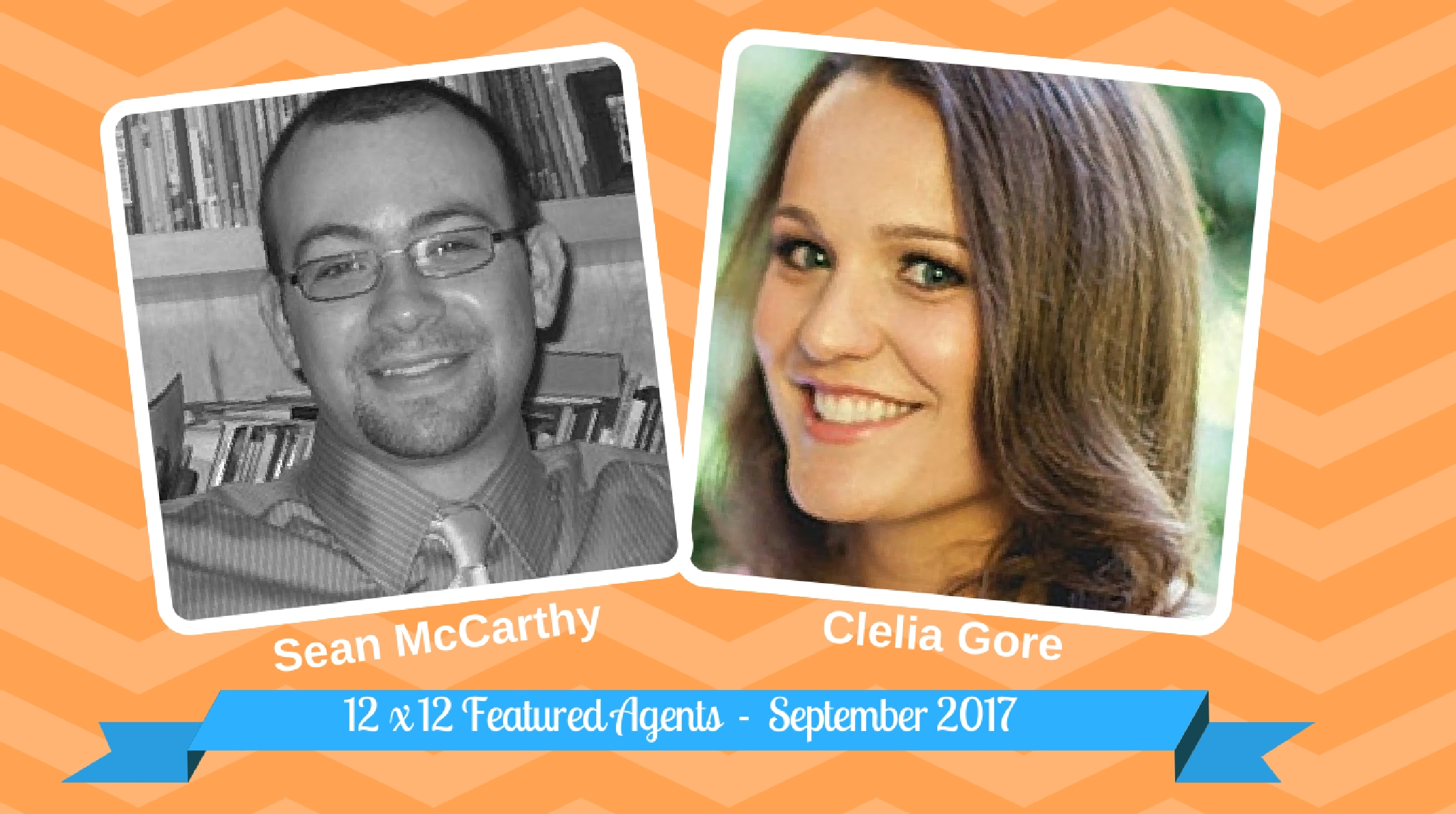 Sean McCarthy & Clelia Gore – 12 X 12 Featured Agents September 2017