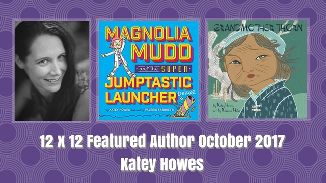 12 X 12 Featured Author October 2017 – Katey Howes