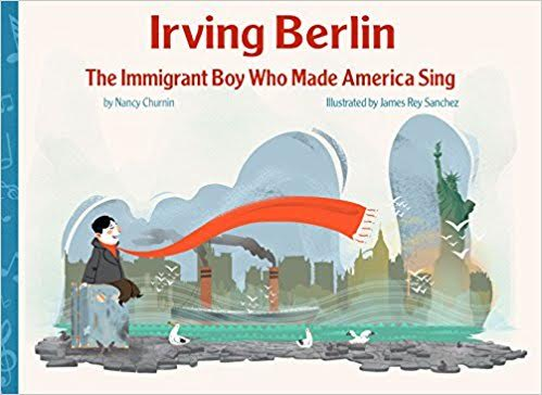 IRVING BERLIN – THE IMMIGRANT BOY WHO MADE AMERICA SING