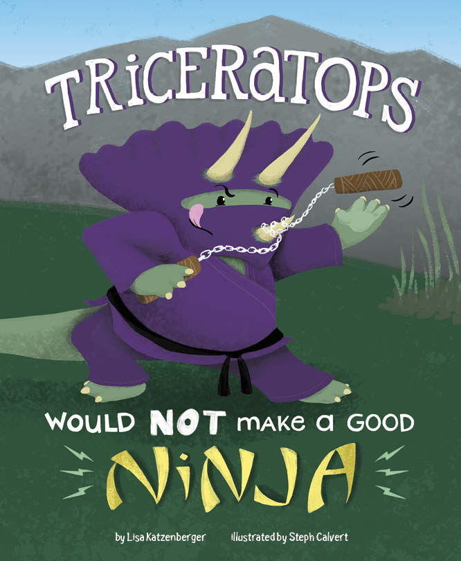 TRICERATOPS WOULD NOT MAKE A GOOD NINJA