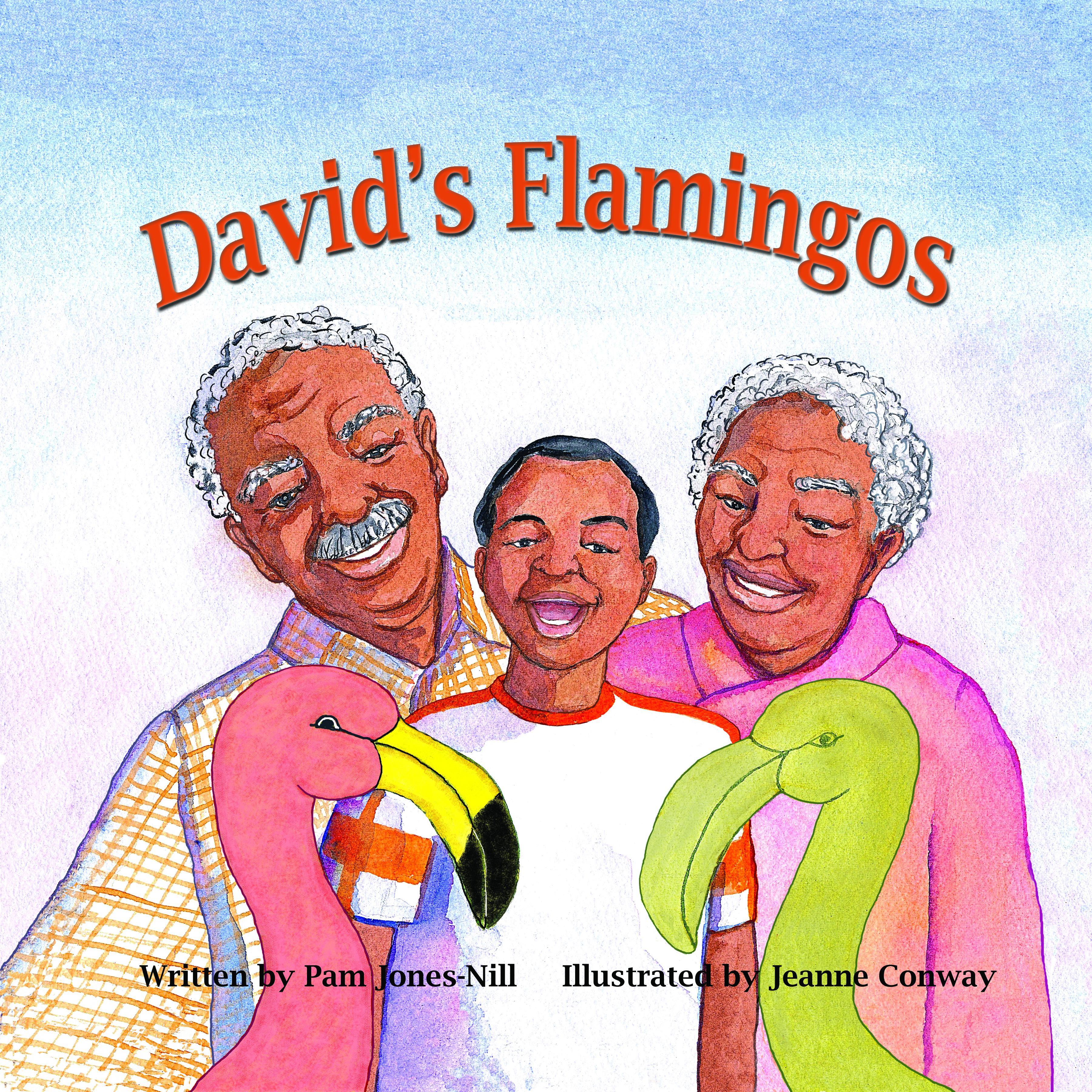 David's Flamingos By Pam Jones-Nill