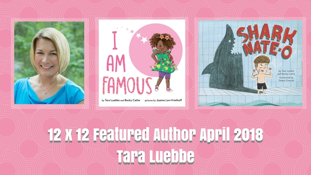 12 X 12 April 2018 Featured Author – Tara Luebbe
