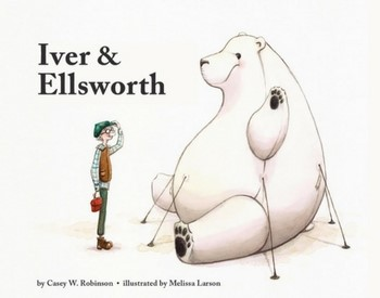 Iver and Ellsworth by Casey W. Robinson