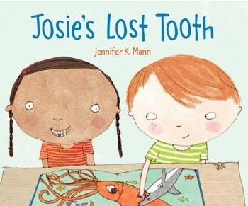 Josies Lost Tooth By Jennifer K Mann