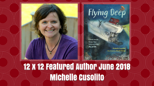 12 X 12 June 2018 Featured Author – Michelle Cusolito