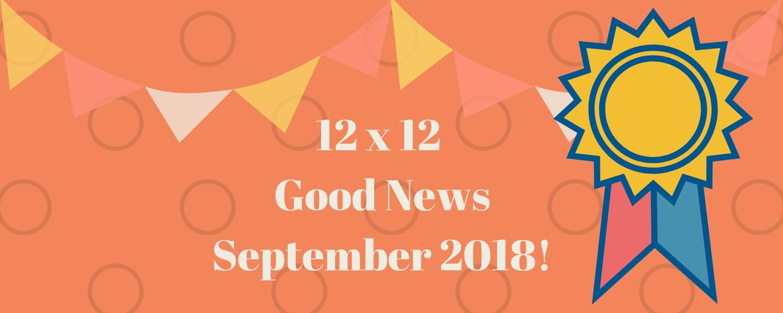 September 2018 Good News!