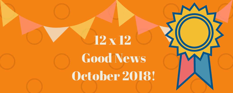October 2018 Good News!