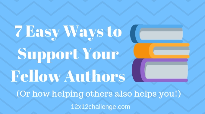 7 Easy Ways To Support Your Fellow Authors