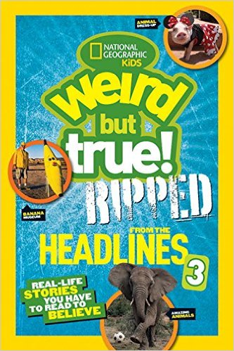 WEIRD BUT TRUE: RIPPED FROM THE HEADLINES 3 BY Alison Pearce Stevens