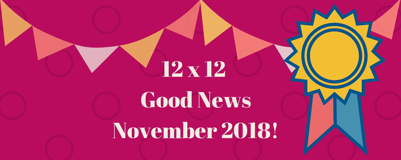 November 2018 Good News!