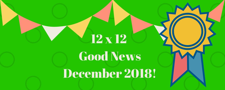 December 2018 Good News!