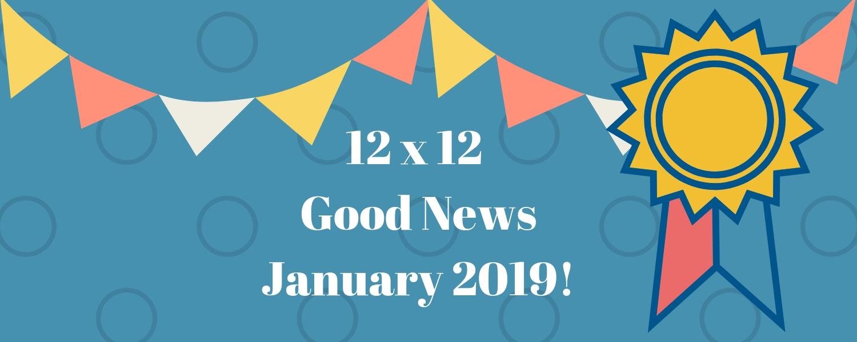January 2019 Good News!