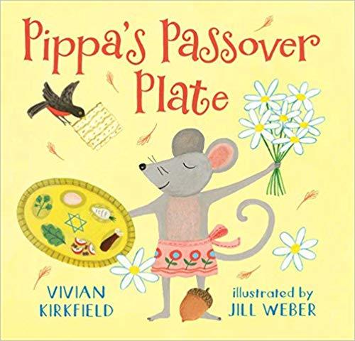 Pippas Passover Plate by Vivian Kirkfield