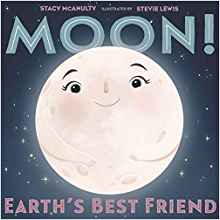 Moon Earth's Best Friend By Stacy McAnulty 06-11-19