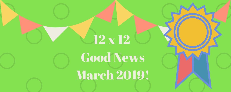 March 2019 Good News!