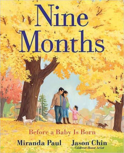 Nine Months By Miranda Paul
