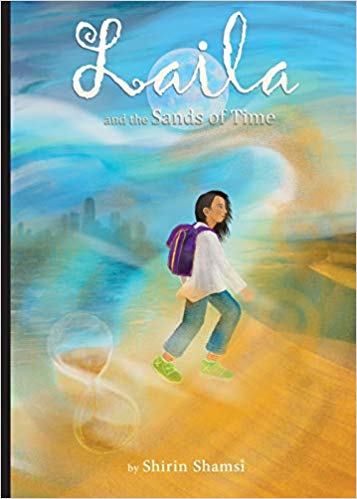 Laila And The Sands Of Time By Shirin Shamsi 05-17-19