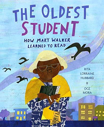The Oldest Student by Rita Hubbard