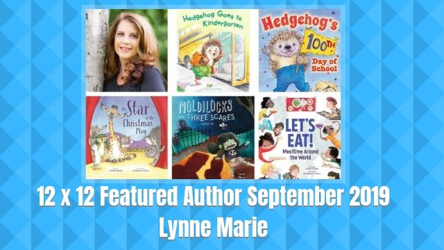 12 X 12 September 2019 Featured Author – Lynne Marie