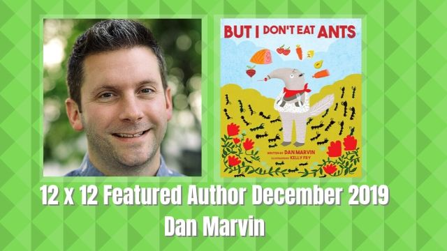 12 X 12 December 2019 Featured Author – Dan Marvin