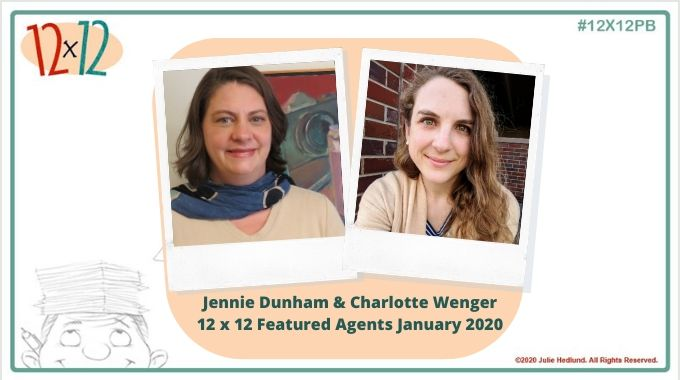 Jennie Dunham & Charlotte Wenger – 12 X 12 Featured Agents February 2020